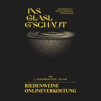 """""""Ins Glasl g´schaut"""" Riedenweine"""