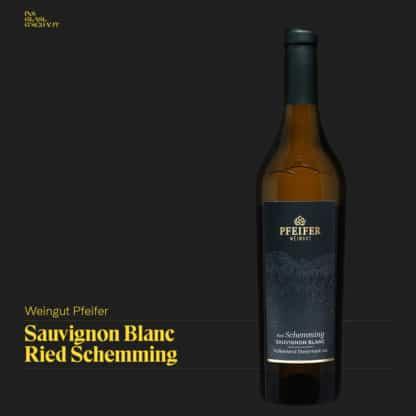 Sauvignon Blanc Ried Schemming 2018 Weingut Pfeifer