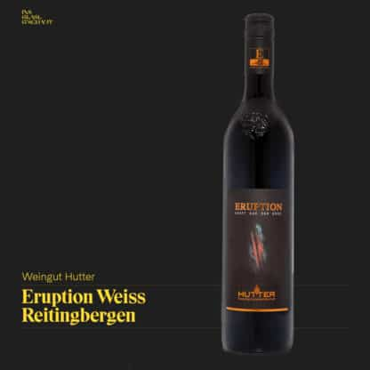 Eruption Weiß Ried Reitingbergen 2017 Weingut Hutter