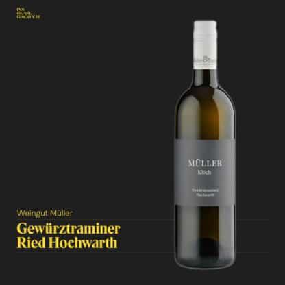 Gewürztraminer Ried Hochwarth 2018 Weingut Müller